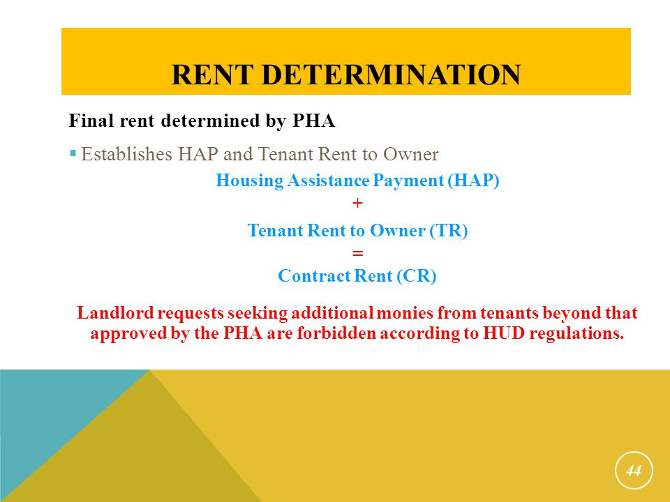 Rent Determination Rents will change for: New contracts (Movers)