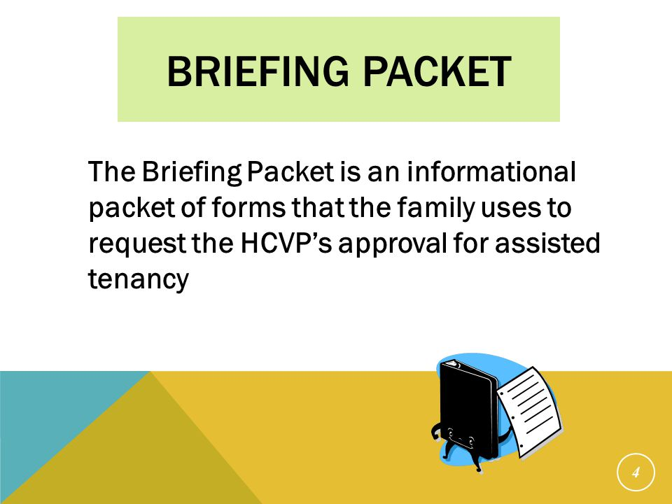 Briefing Packet The packet consists of the following: