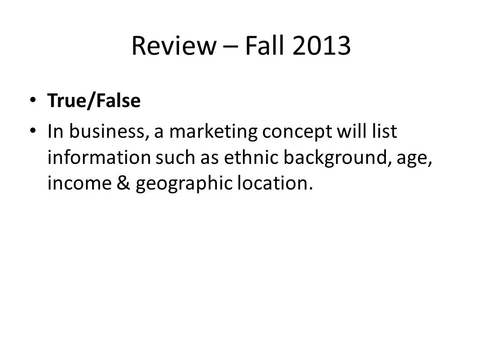 Review – Fall 2013 True/False