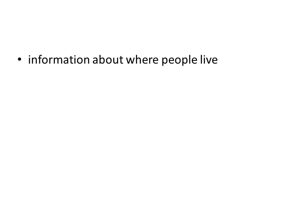 information about where people live