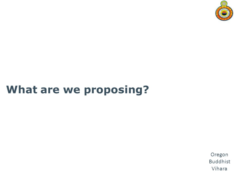 What are we proposing