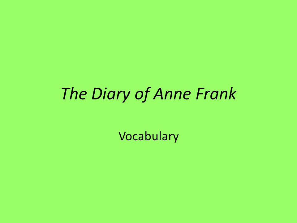 The Diary of Anne Frank Vocabulary