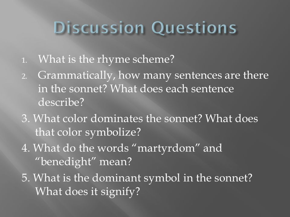 Discussion Questions What is the rhyme scheme