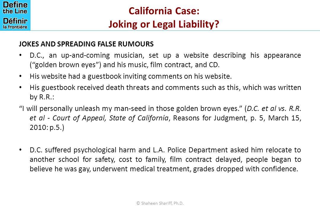 California Case: Joking or Legal Liability