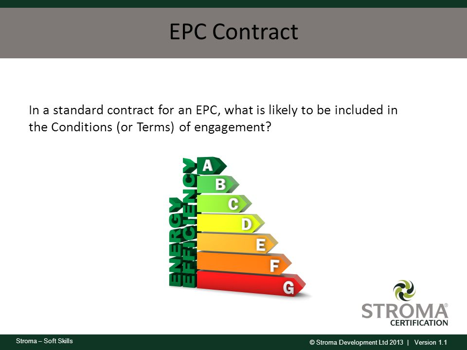 EPC Contract In a standard contract for an EPC, what is likely to be included in.