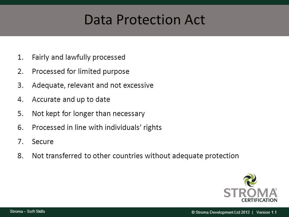 Data Protection Act Fairly and lawfully processed