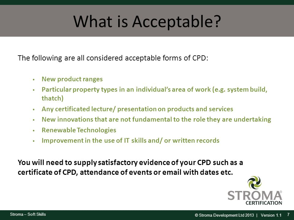What is Acceptable The following are all considered acceptable forms of CPD: New product ranges.
