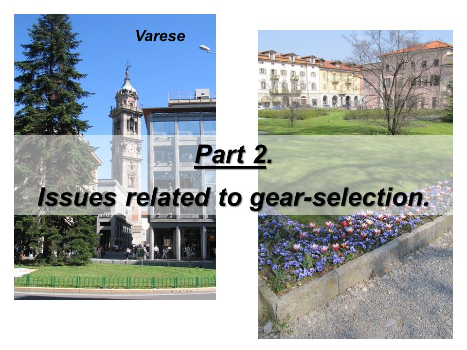 Issues related to gear-selection.