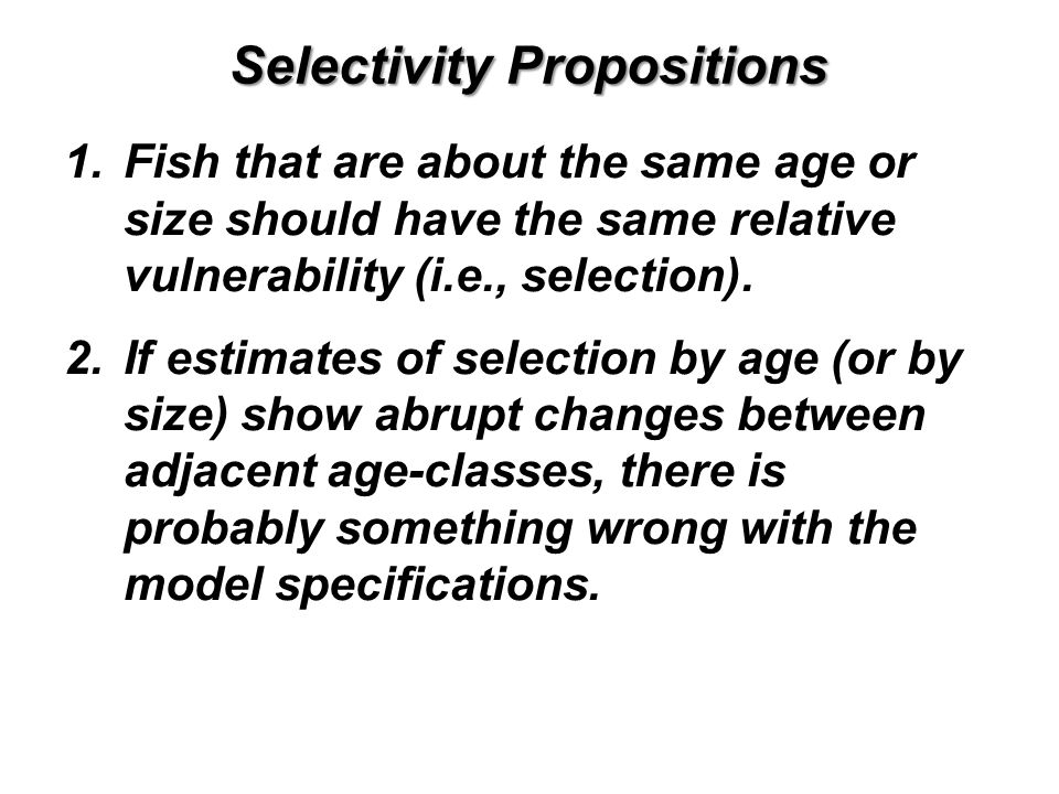 Selectivity Propositions