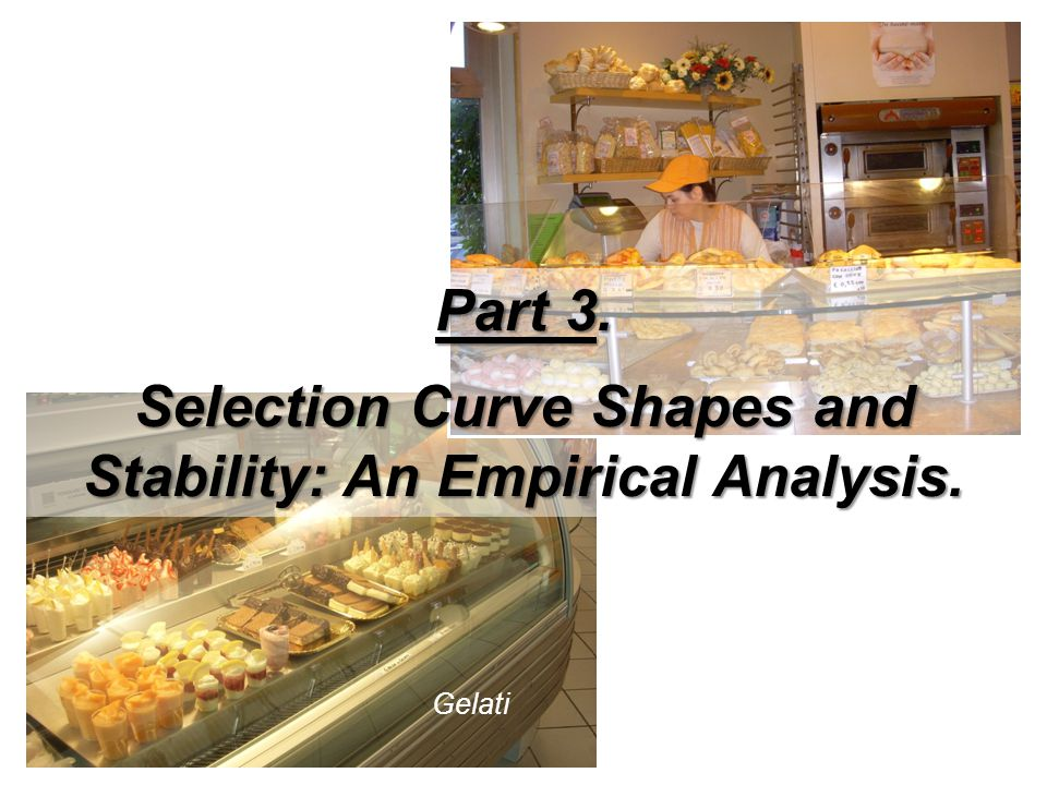 Selection Curve Shapes and Stability: An Empirical Analysis.