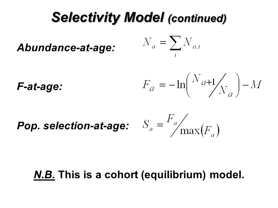 Selectivity Model (continued)