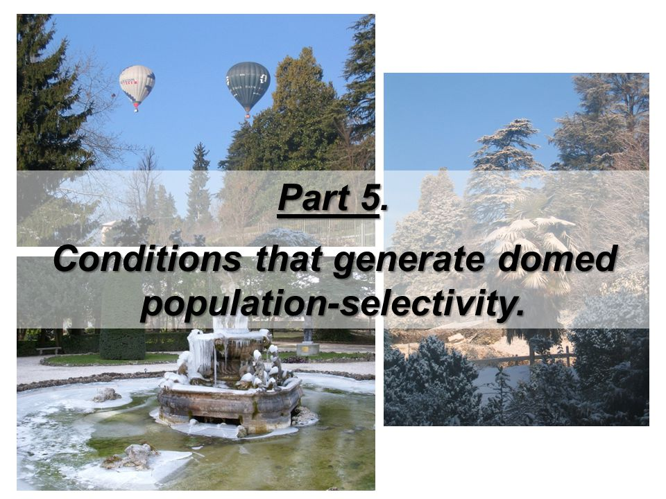 Conditions that generate domed population-selectivity.