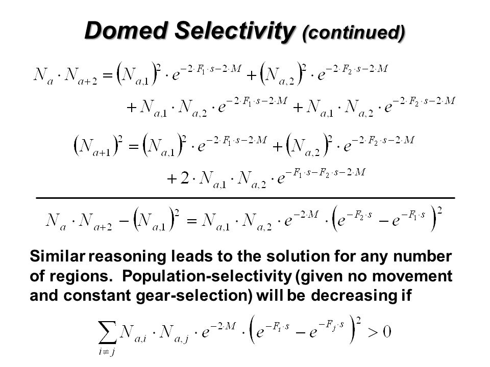 Domed Selectivity (continued)