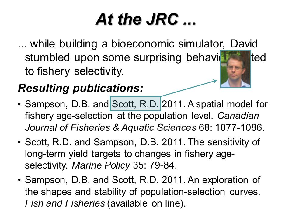 At the JRC ... ... while building a bioeconomic simulator, David stumbled upon some surprising behavior related to fishery selectivity.