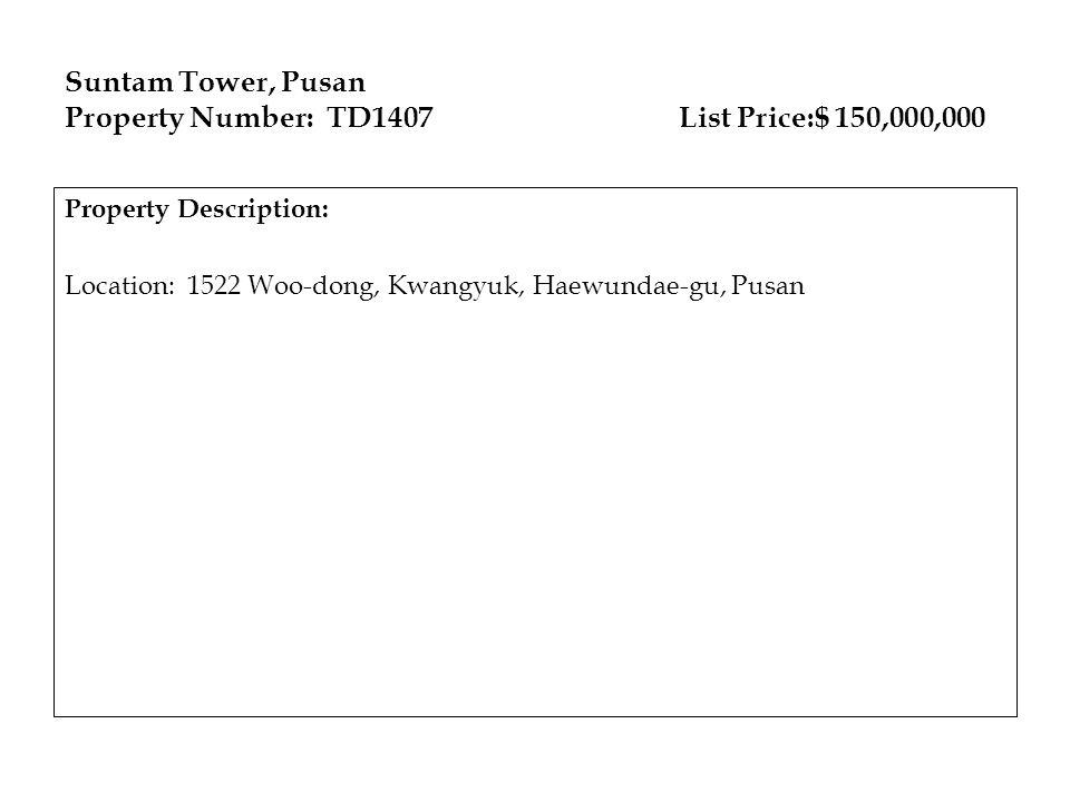 Suntam Tower, Pusan Property Number: TD1407 List Price:$ 150,000,000