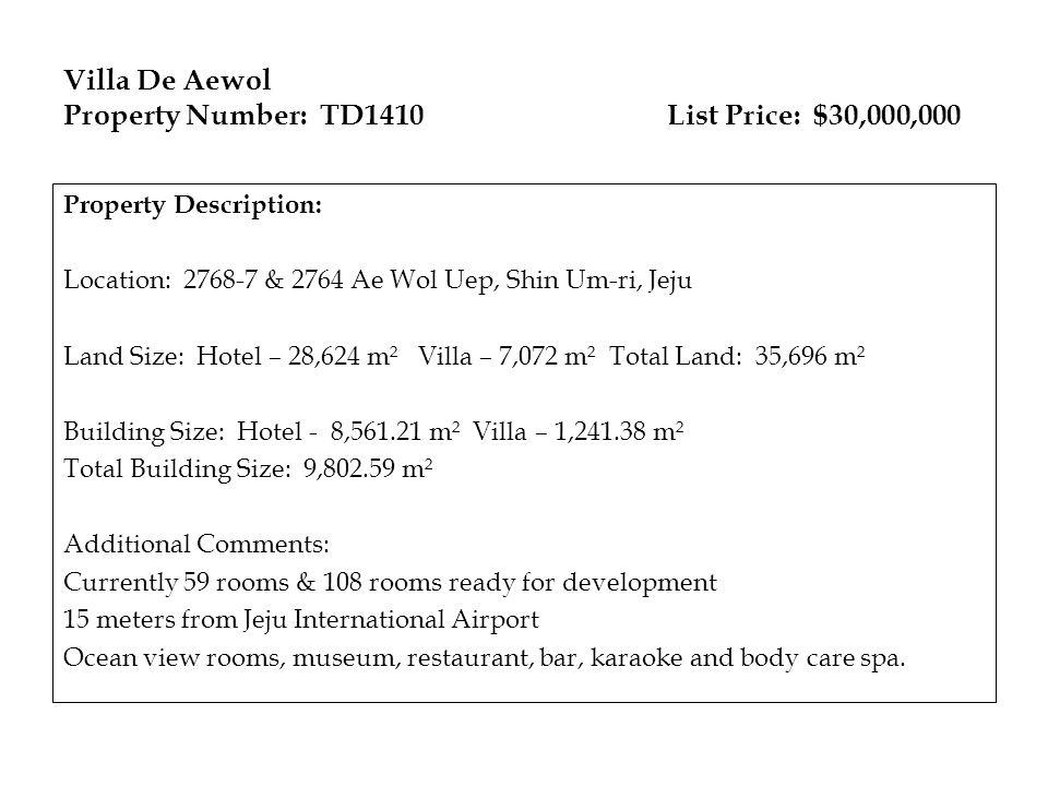Villa De Aewol Property Number: TD1410 List Price: $30,000,000