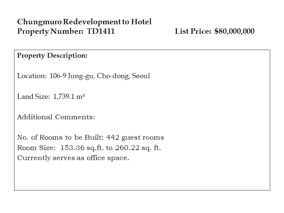 Chungmuro Redevelopment to Hotel Property Number: TD1411