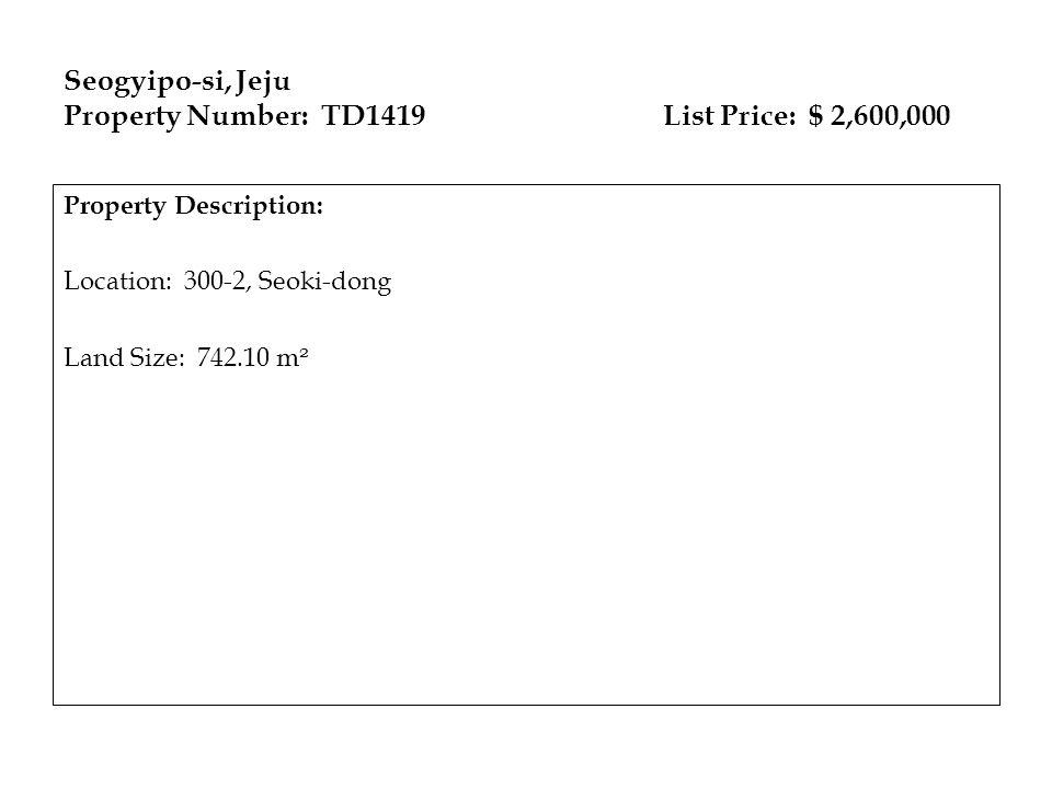 Seogyipo-si, Jeju Property Number: TD1419 List Price: $ 2,600,000