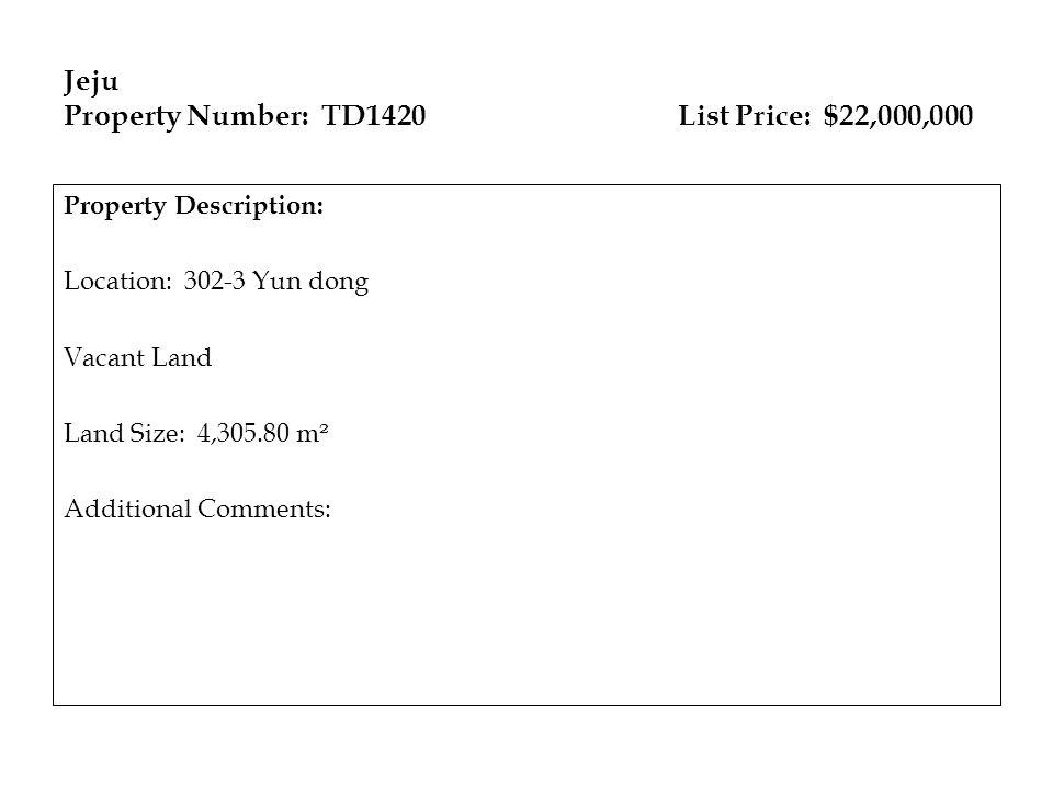 Jeju Property Number: TD1420 List Price: $22,000,000