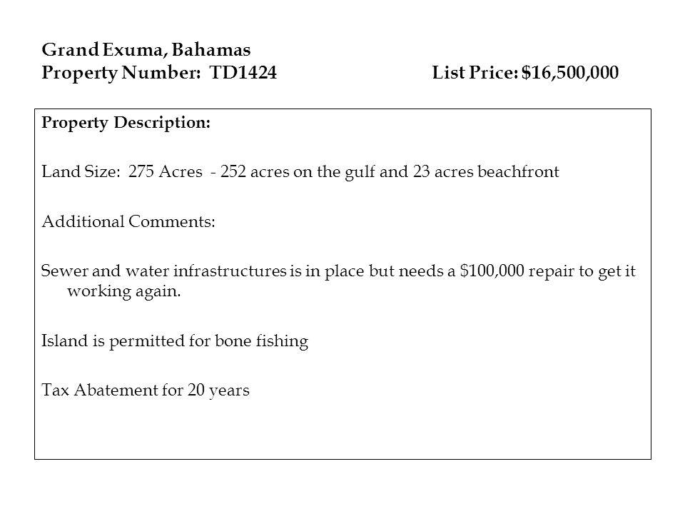 Property Number: TD1424 List Price: $16,500,000