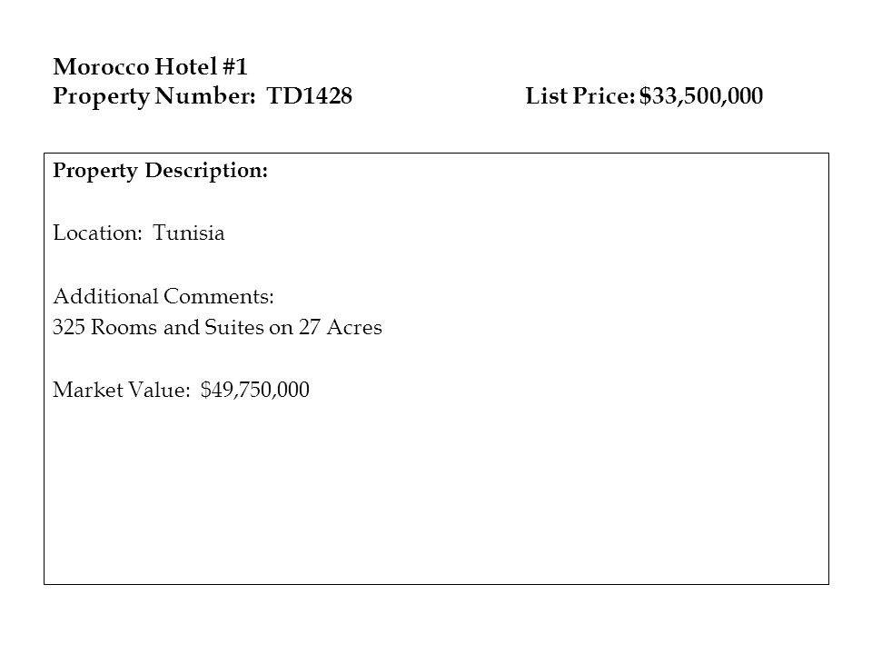 Morocco Hotel #1 Property Number: TD1428 List Price: $33,500,000
