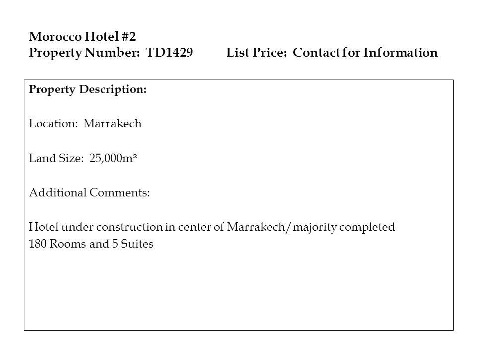 Morocco Hotel #2 Property Number: TD1429