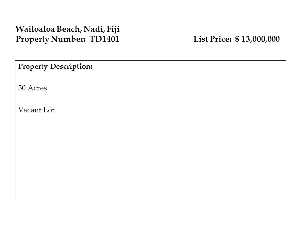 Wailoaloa Beach, Nadi, Fiji Property Number: TD1401