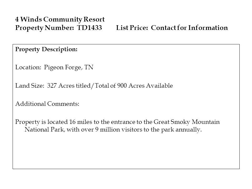 4 Winds Community Resort Property Number: TD1433