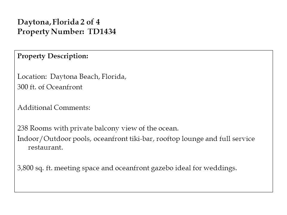 Daytona, Florida 2 of 4 Property Number: TD1434