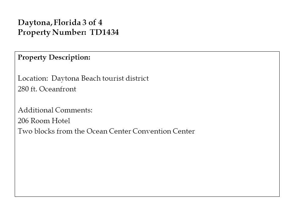 Daytona, Florida 3 of 4 Property Number: TD1434