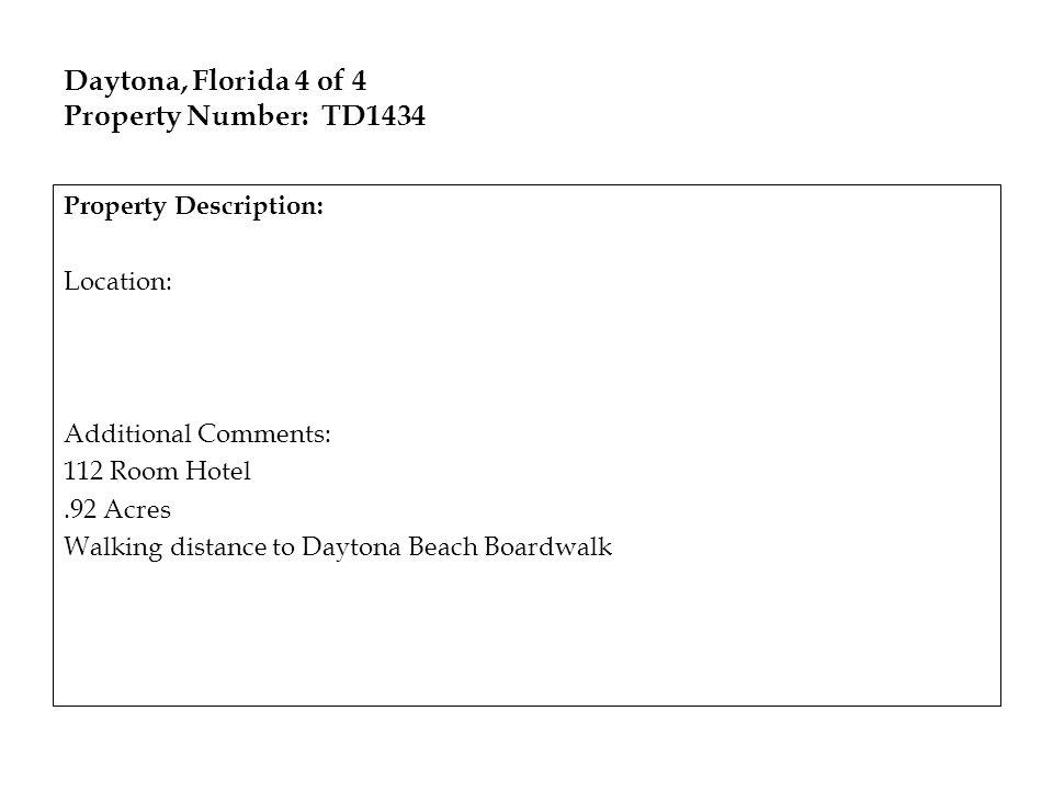 Daytona, Florida 4 of 4 Property Number: TD1434