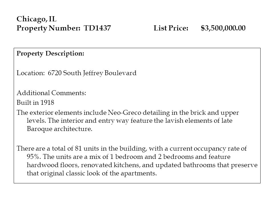 Chicago, IL Property Number: TD1437 List Price: $3,500,000.00