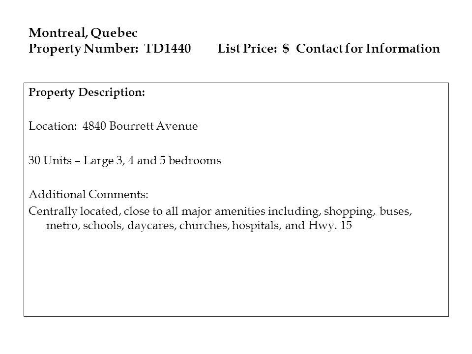 Montreal, Quebec Property Number: TD1440