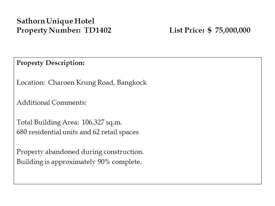 Sathorn Unique Hotel Property Number: TD1402 List Price: $ 75,000,000