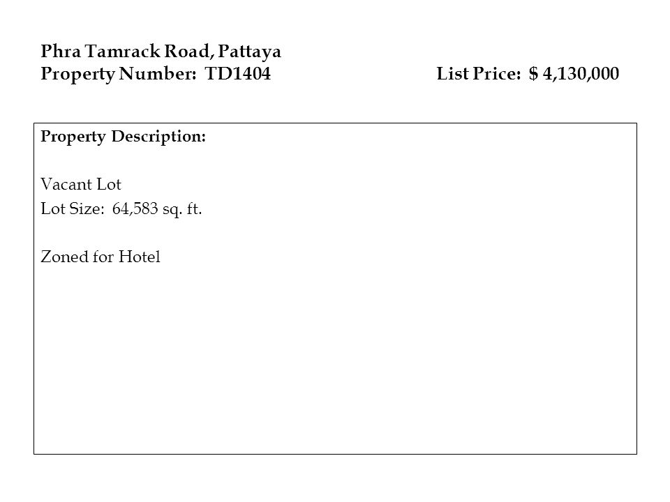 Phra Tamrack Road, Pattaya Property Number: TD1404