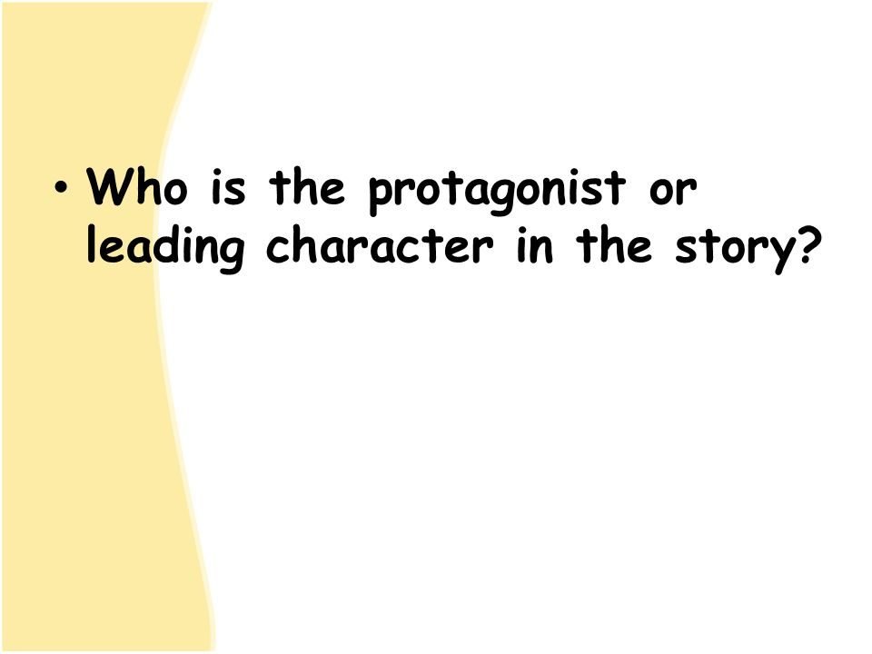 Who is the protagonist or leading character in the story