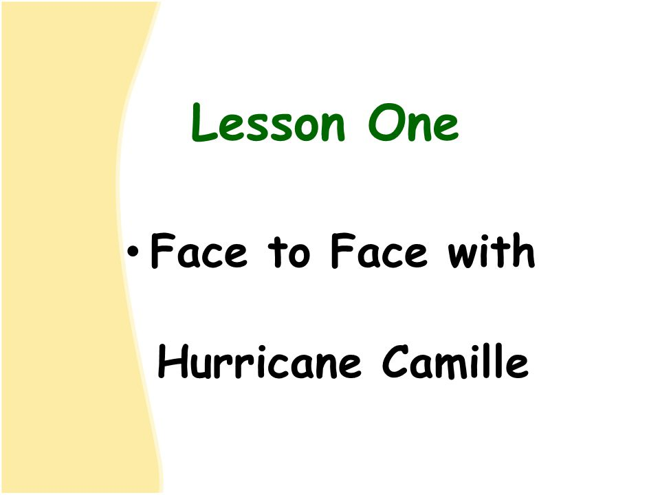 Face to Face with Hurricane Camille