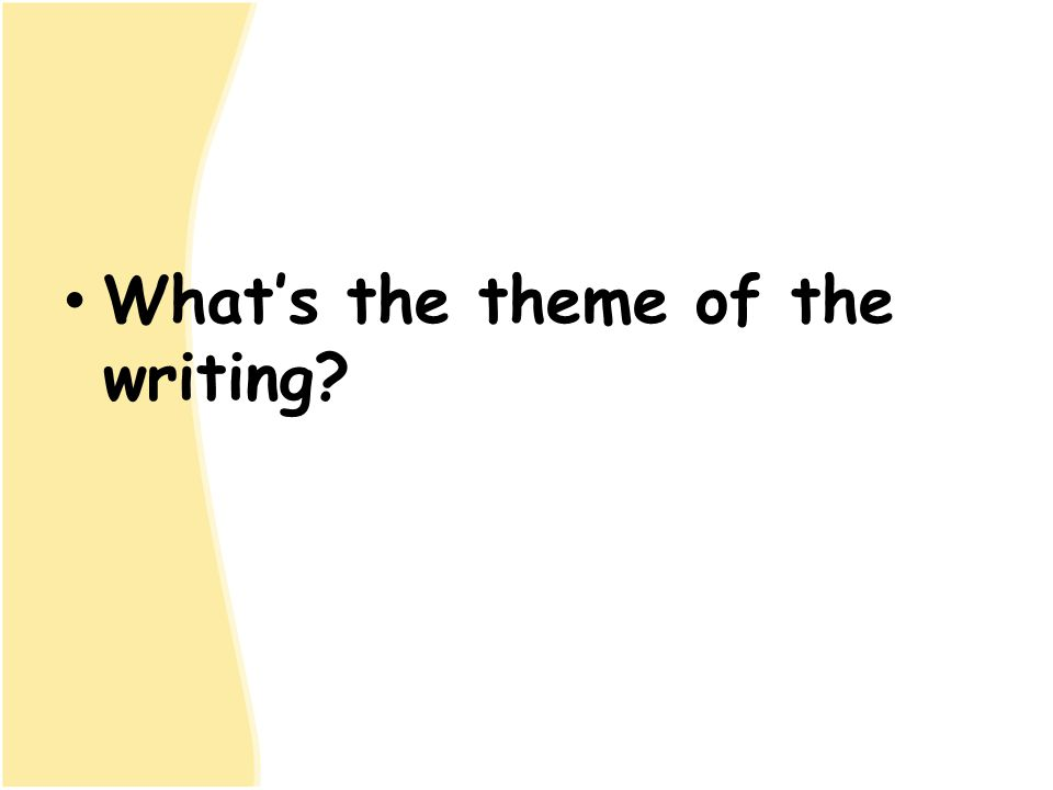 What's the theme of the writing