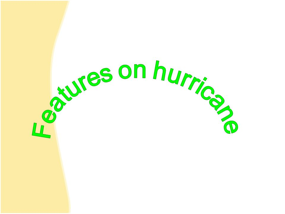 Features on hurricane