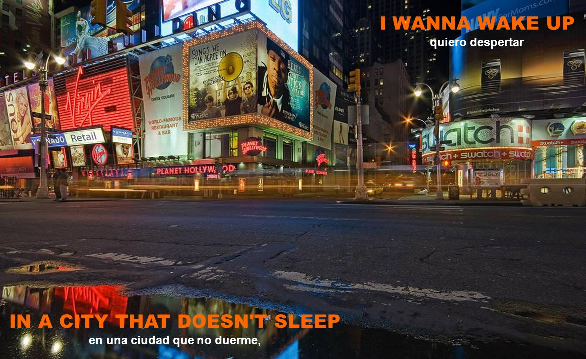 IN A CITY THAT DOESN T SLEEP en una ciudad que no duerme,