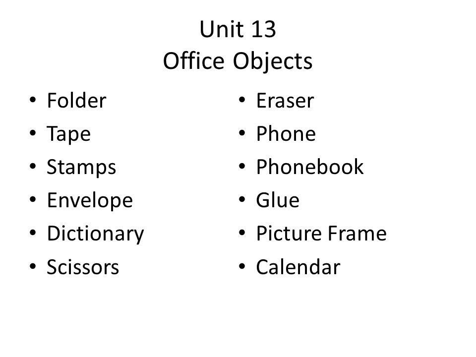 Unit 13 Office Objects Folder Eraser Tape Phone Stamps Phonebook