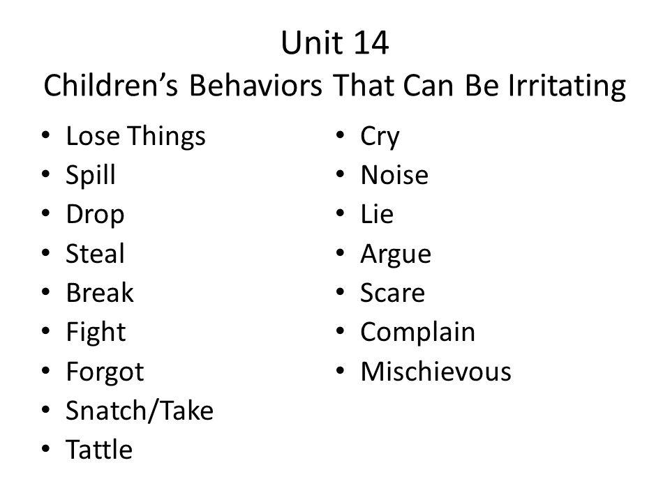 Unit 14 Children's Behaviors That Can Be Irritating