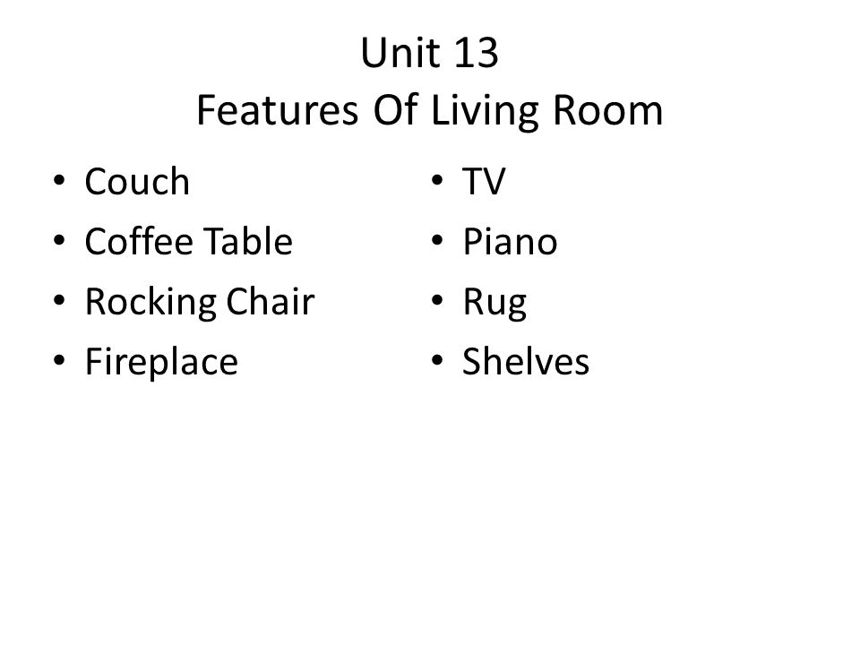 Unit 13 Features Of Living Room