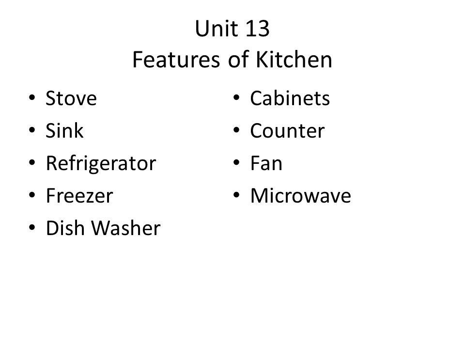 Unit 13 Features of Kitchen