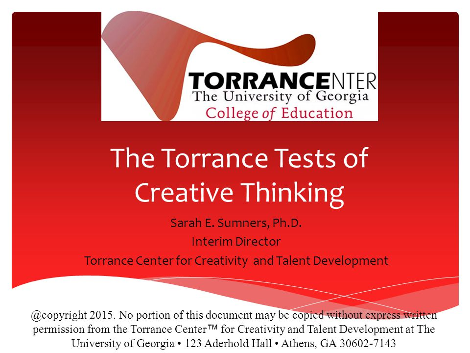 The Torrance Tests of Creative Thinking