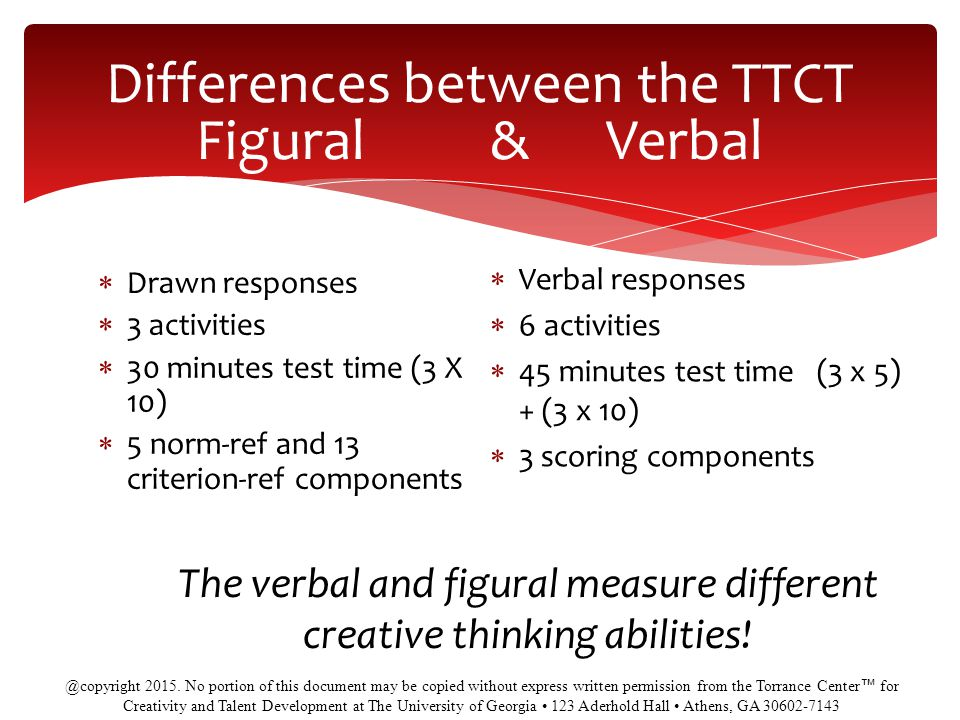 Differences between the TTCT Figural & Verbal
