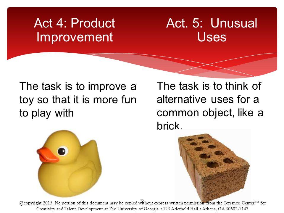 Act 4: Product Improvement