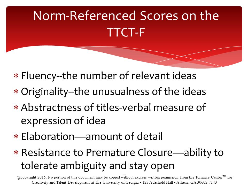 Norm-Referenced Scores on the TTCT-F