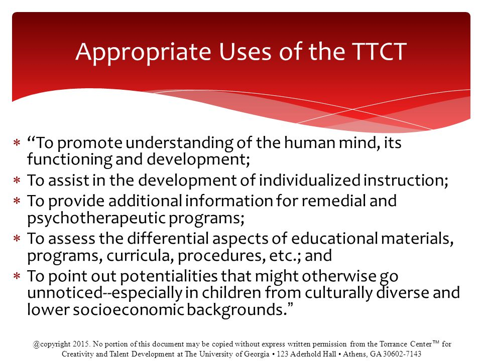 Appropriate Uses of the TTCT