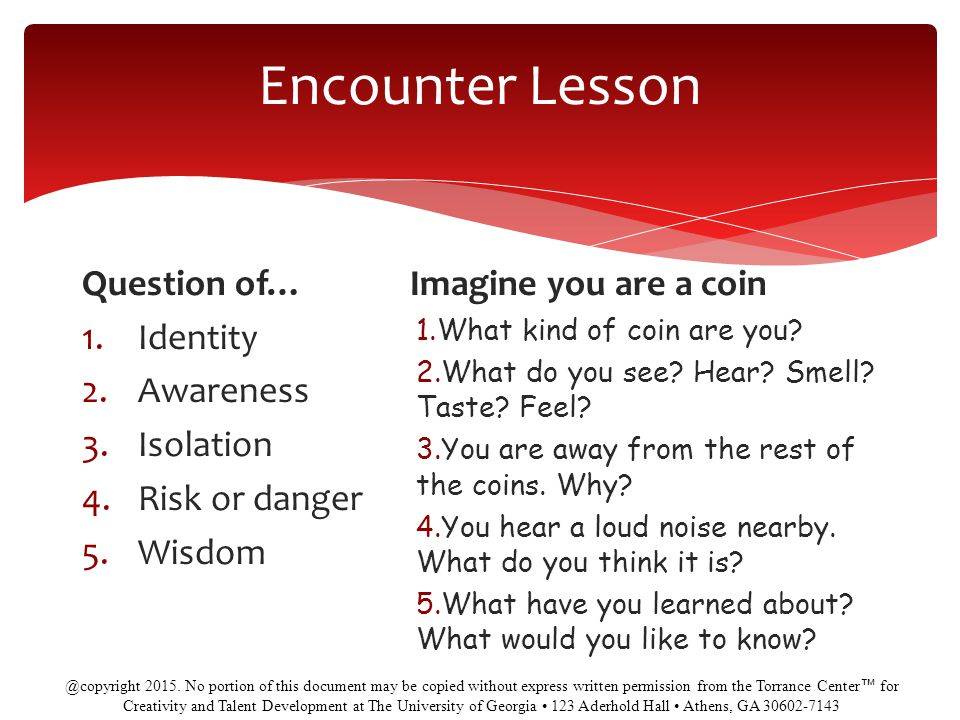 Encounter Lesson Question of… Identity Awareness Isolation
